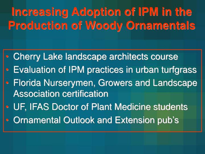 Increasing Adoption of IPM in the Production of Woody Ornamentals