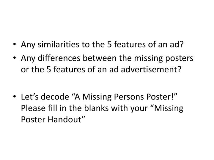 Any similarities to the 5 features of an ad?