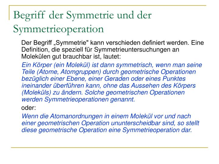 Begriff der Symmetrie und der Symmetrieoperation