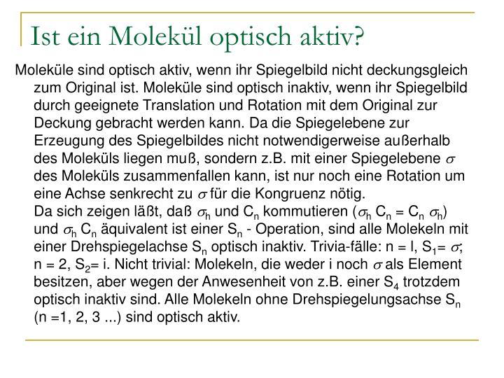 Ist ein Molekül optisch aktiv?