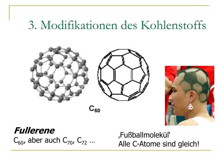 3. Modifikationen des Kohlenstoffs