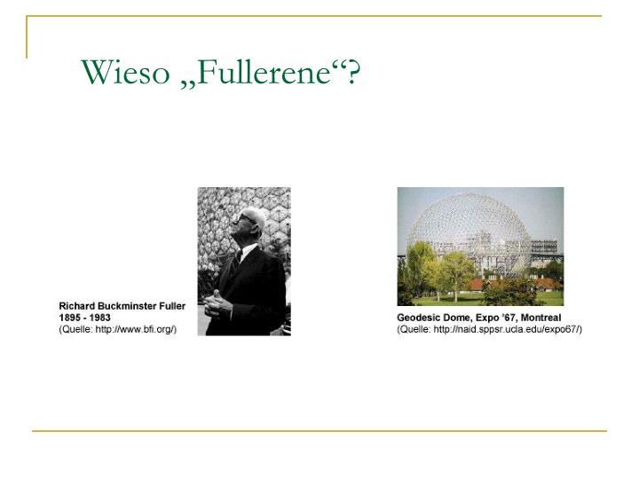 "Wieso ""Fullerene""?"
