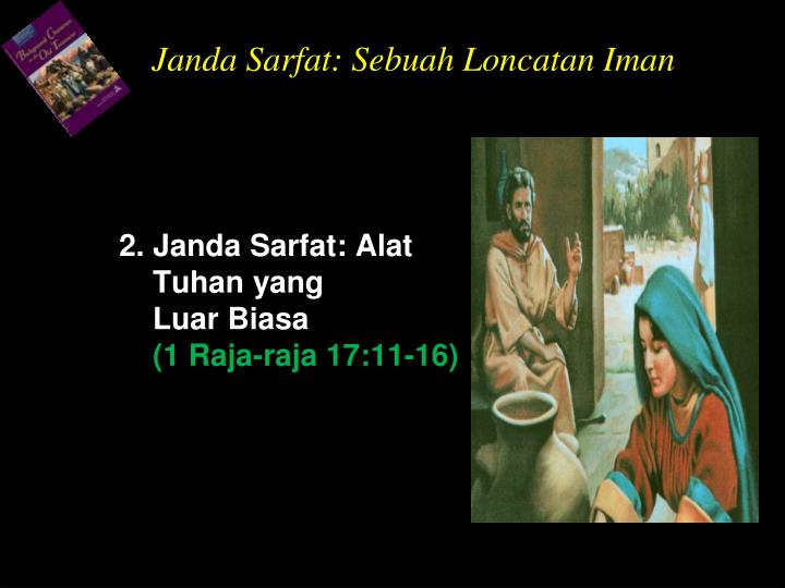Janda Sarfat: Sebuah Loncatan Iman