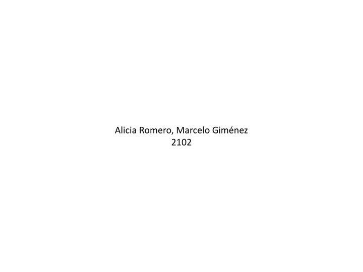 Alicia Romero, Marcelo Giménez