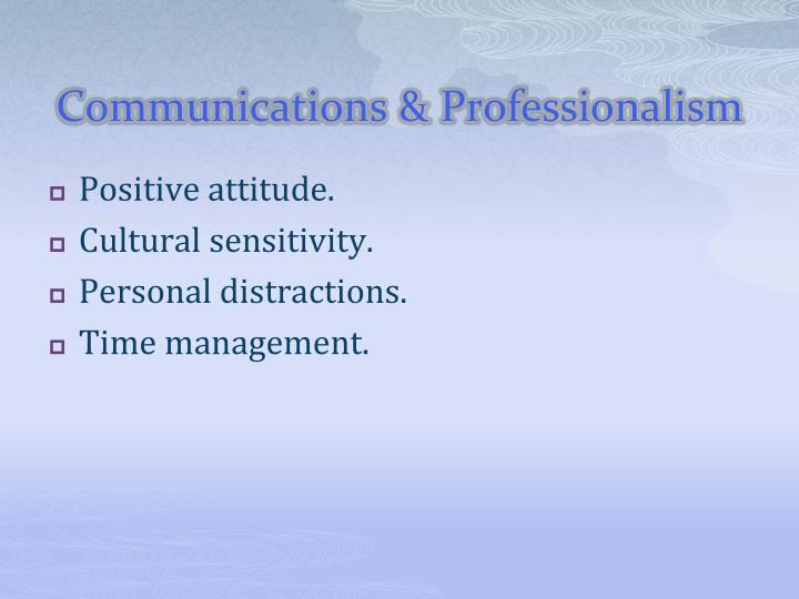 Communications & Professionalism