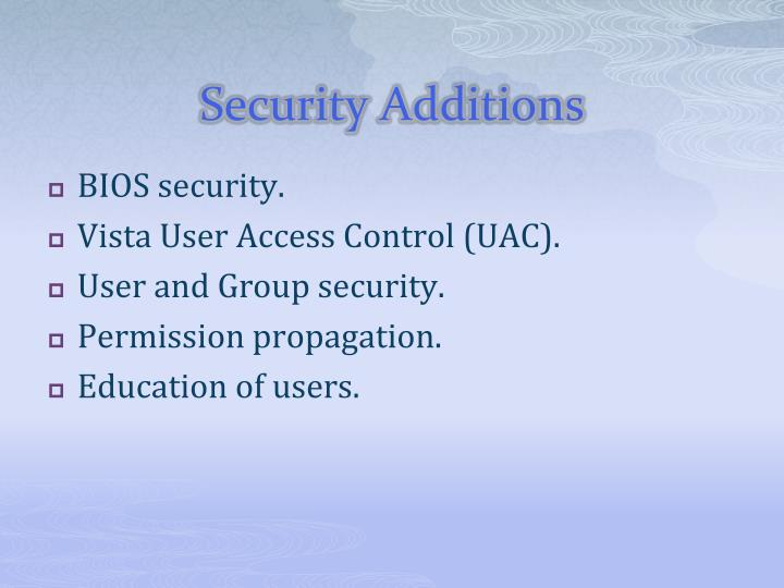 Security Additions