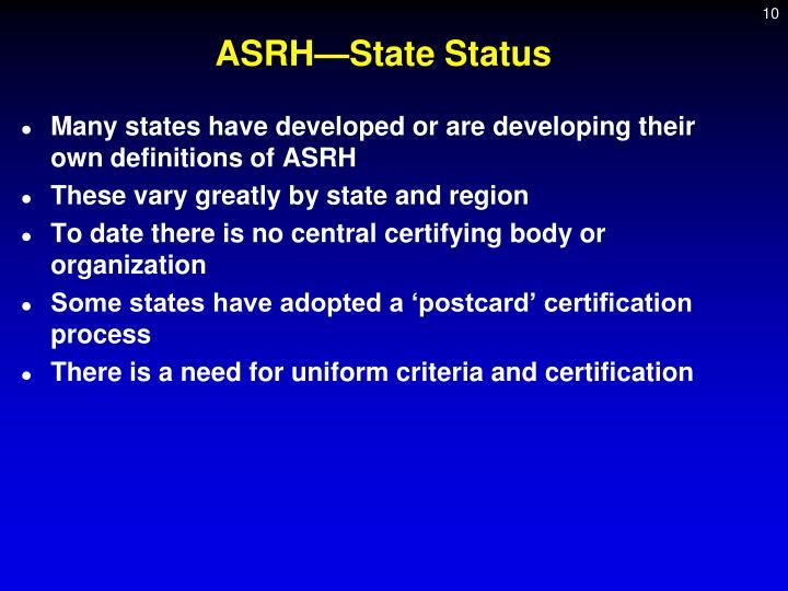 ASRH—State Status