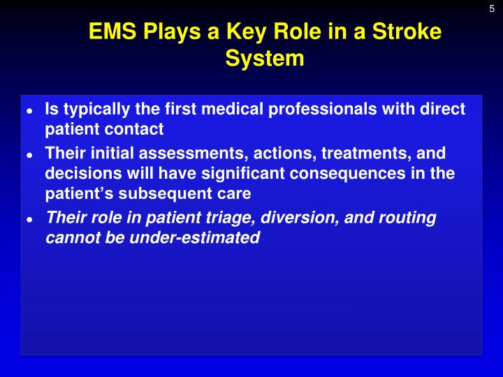 EMS Plays a Key Role in a Stroke System