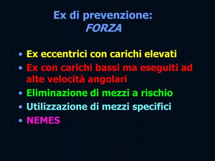 Ex di prevenzione: