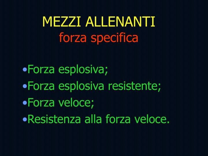 MEZZI ALLENANTI