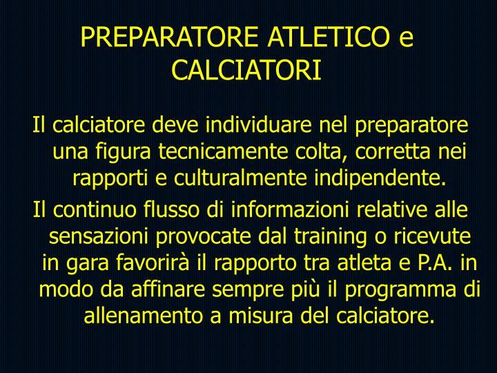 PREPARATORE ATLETICO e CALCIATORI