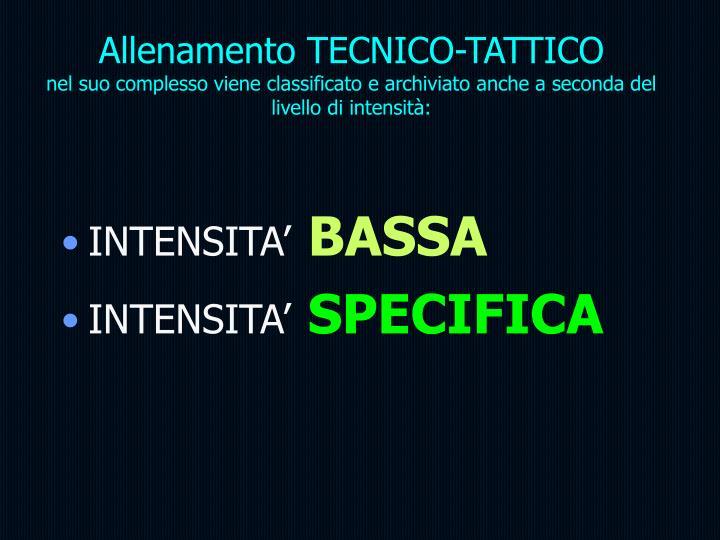 Allenamento TECNICO-TATTICO