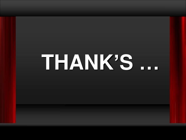 THANK'S …