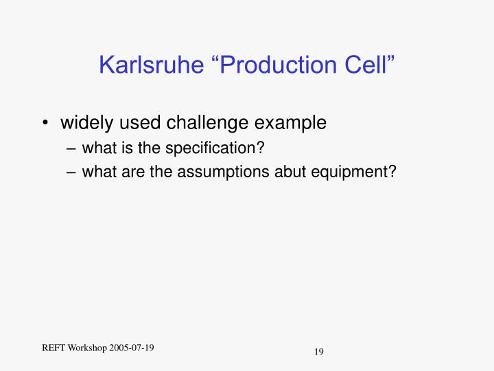 "Karlsruhe ""Production Cell"""