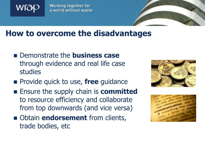 How to overcome the disadvantages