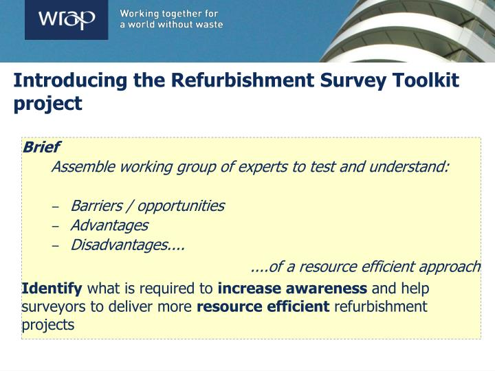 Introducing the Refurbishment Survey Toolkit project
