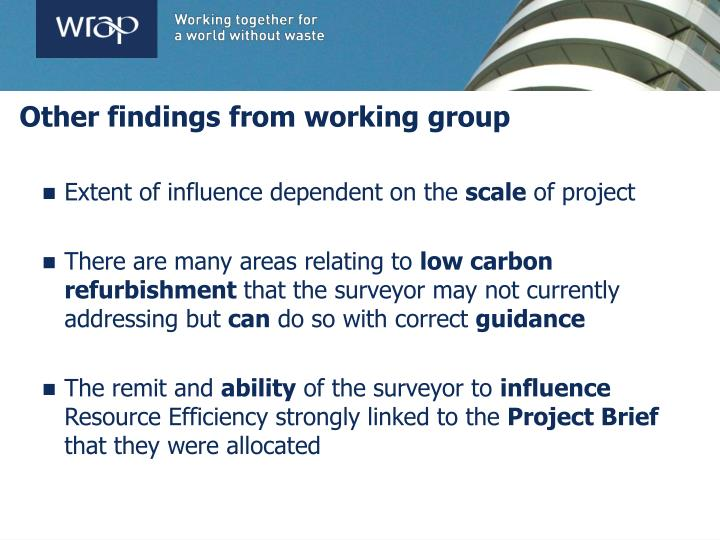 Other findings from working group