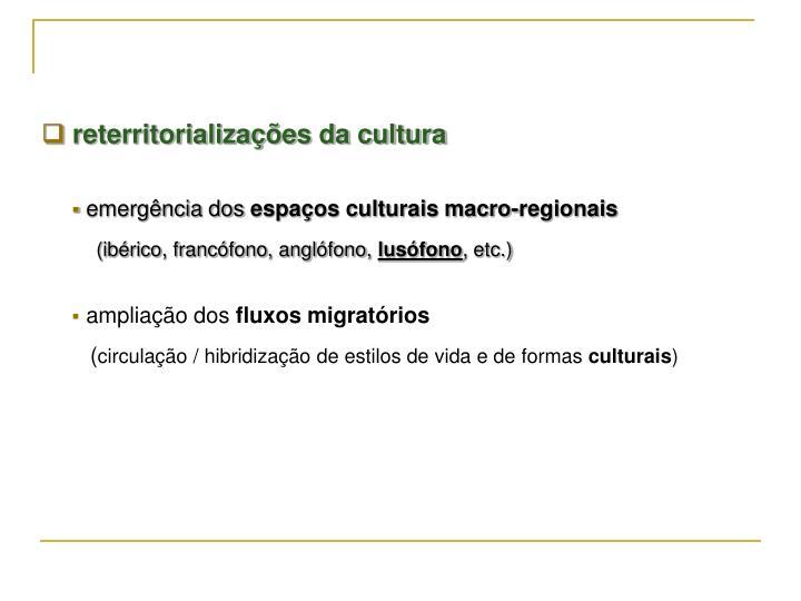 reterritorializações da cultura