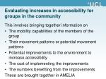 evaluating increases in accessibility for groups in the community