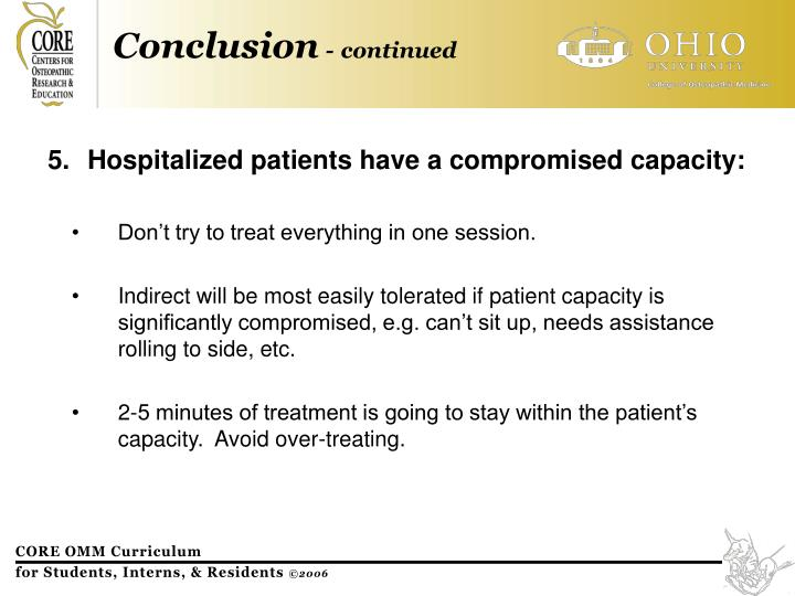 Hospitalized patients have a compromised capacity: