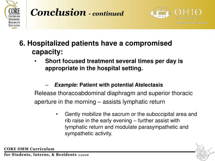 6. Hospitalized patients have a compromised capacity: