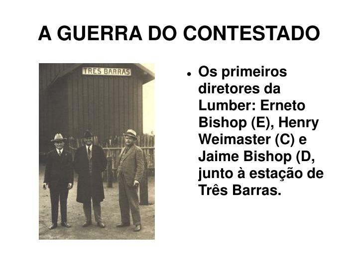 A GUERRA DO CONTESTADO