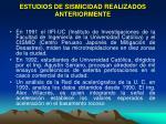 estudios de sismicidad realizados anteriormente