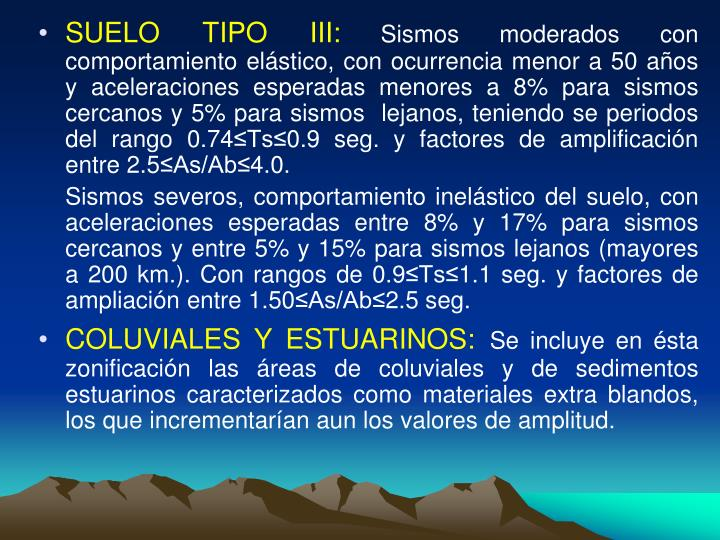 SUELO TIPO III: