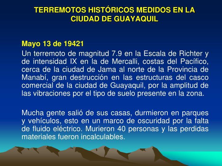 TERREMOTOS HISTÓRICOS MEDIDOS EN LA