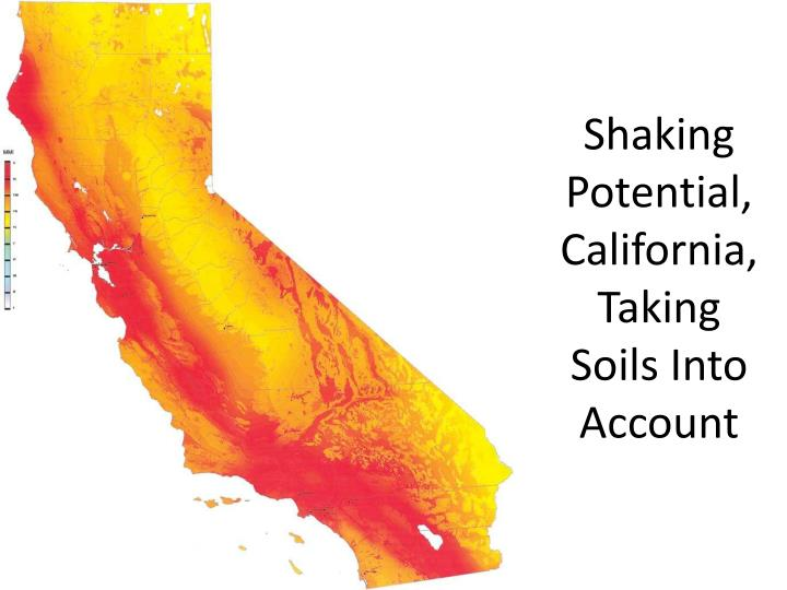 Shaking Potential, California, Taking Soils Into Account