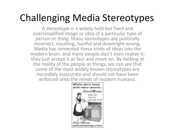Challenging Media Stereotypes