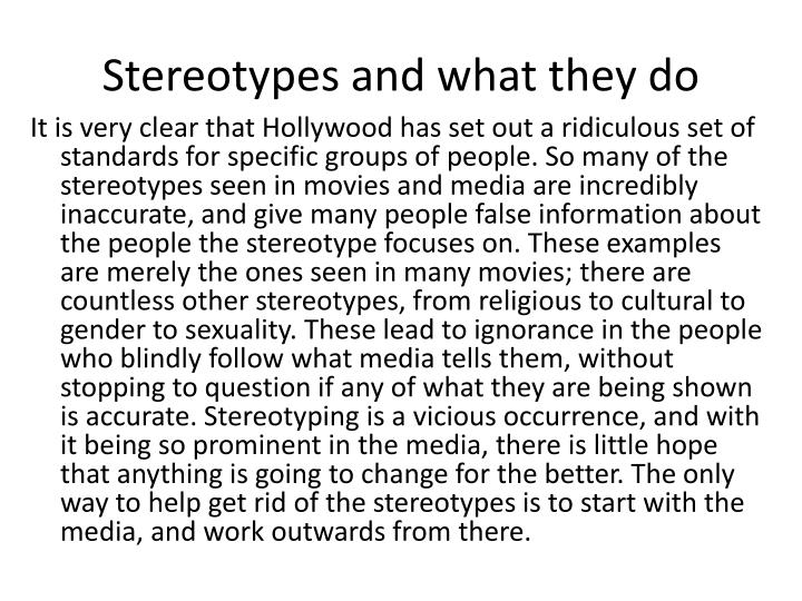 Stereotypes and what they do