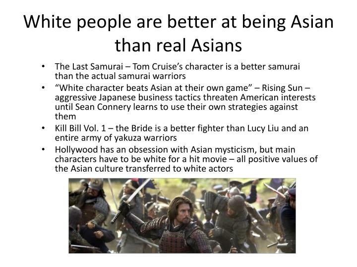 White people are better at being Asian than real Asians