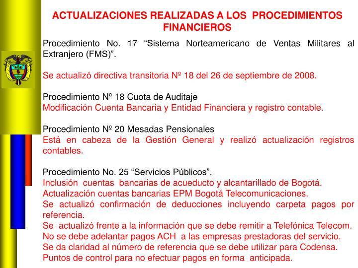 ACTUALIZACIONES REALIZADAS A LOS  PROCEDIMIENTOS FINANCIEROS