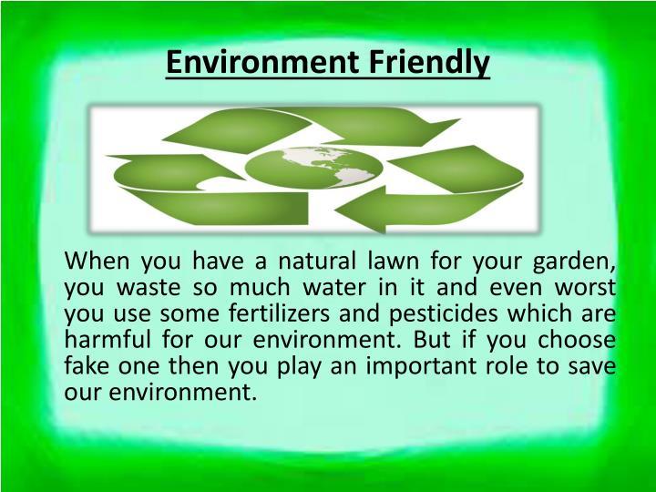 Environment Friendly