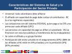 caracter sticas del sistema de salud y la participaci n del sector privado1