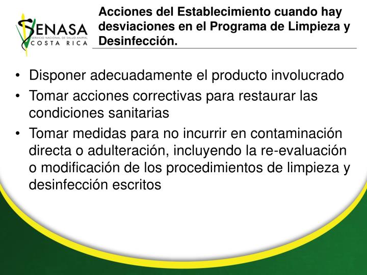 Acciones del Establecimiento cuando hay desviaciones en el Programa de Limpieza y Desinfección.
