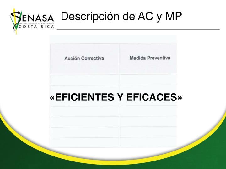 Descripción de AC y MP