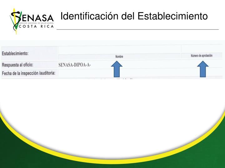 Identificación del Establecimiento