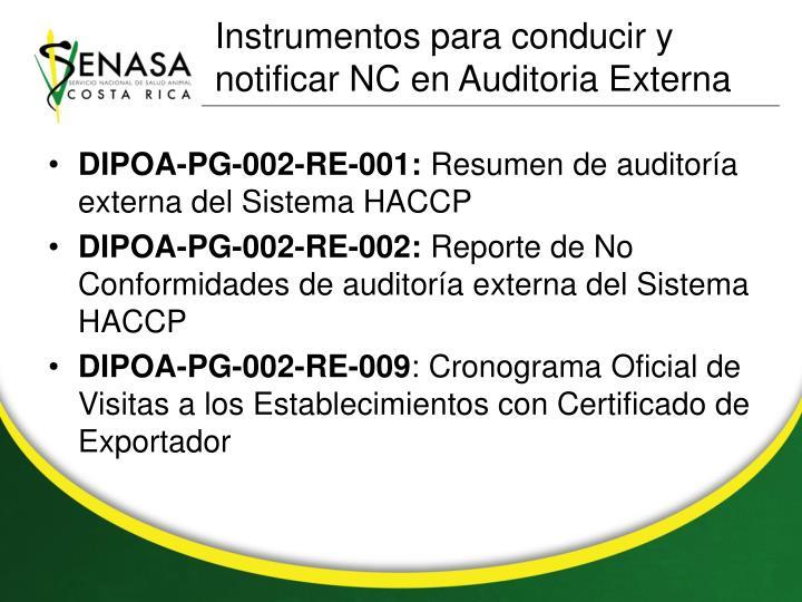 Instrumentos para conducir y notificar NC en Auditoria Externa