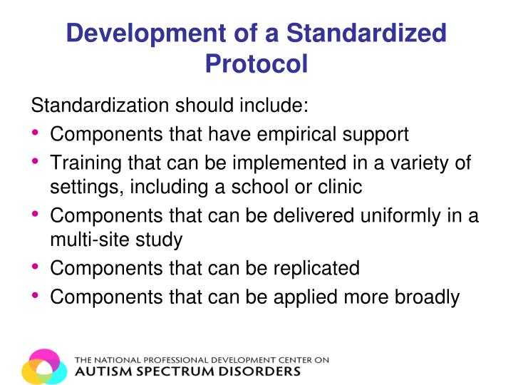Development of a Standardized Protocol