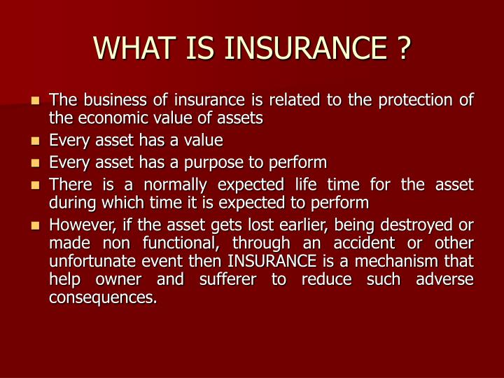WHAT IS INSURANCE ?