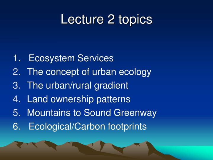Lecture 2 topics