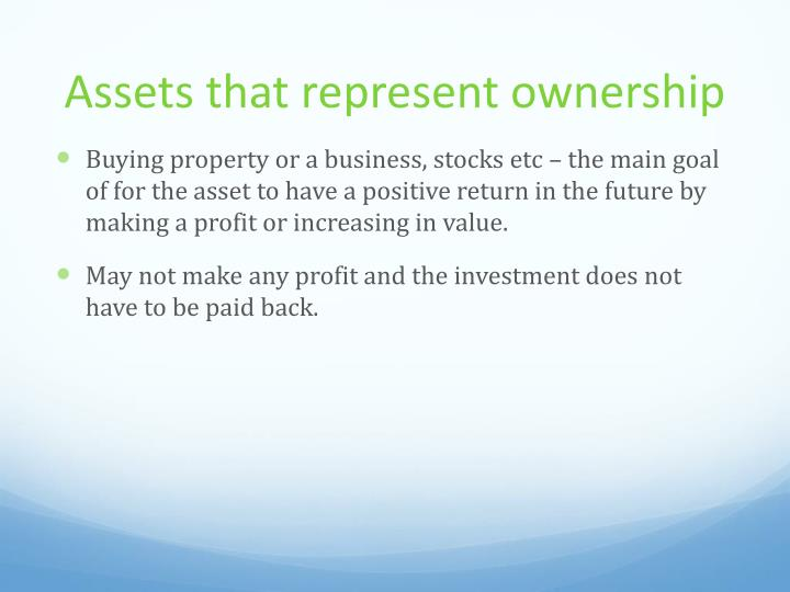 Assets that represent ownership