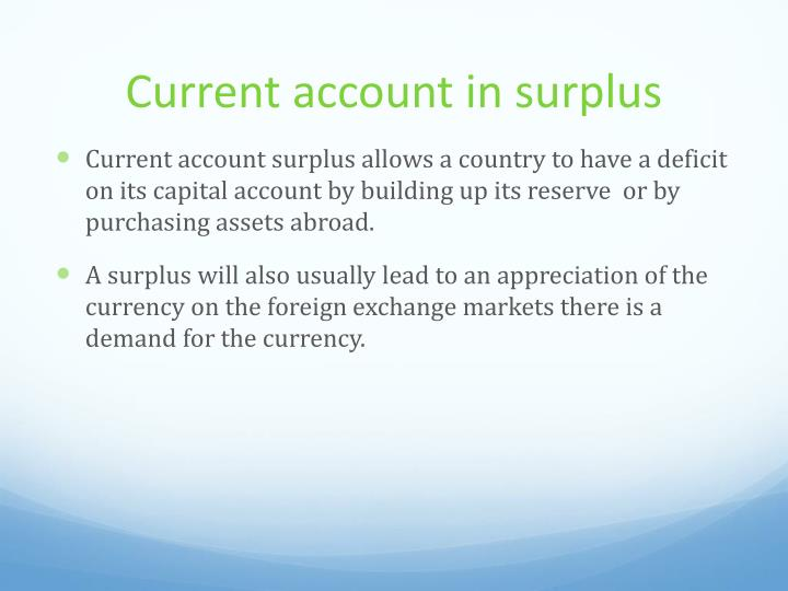 Current account in surplus