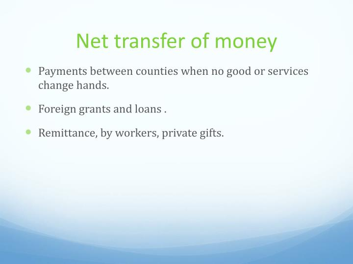 Net transfer of money