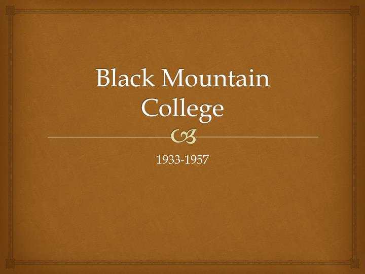 Black mountain college