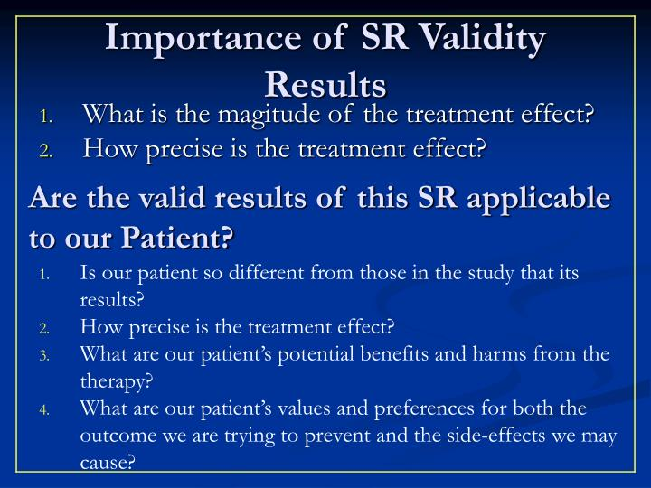 Importance of SR Validity Results