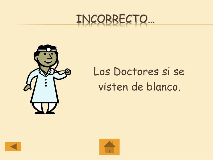 Los Doctores si se
