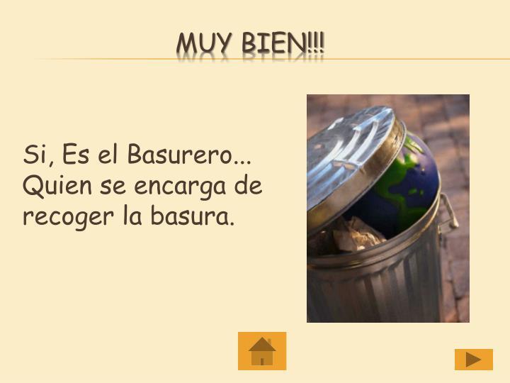 Muy Bien!!!